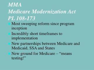 MMA Medicare Modernization Act PL 108-173