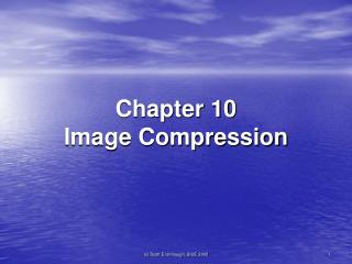 Chapter 10 Image Compression