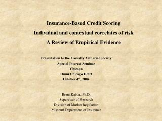 Insurance-Based Credit Scoring Individual and contextual correlates of risk A Review of Empirical Evidence