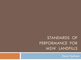 Standards  of performance  for  msw   landfills