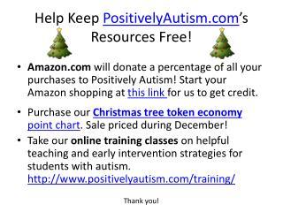 Help Keep  PositivelyAutism.com 's  Resources Free!