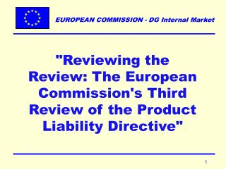 """Reviewing the Review: The European Commission's Third Review of the Product Liability Directive"""
