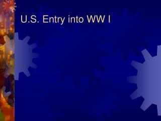 U.S. Entry into WW I