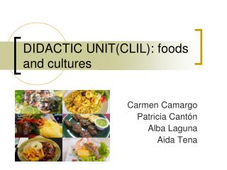 DIDACTIC UNIT(CLIL): foods and cultures