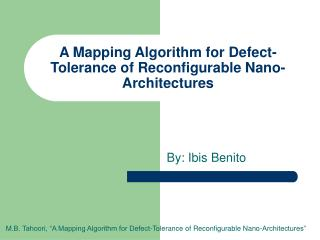 A Mapping Algorithm for Defect-Tolerance of Reconfigurable Nano-Architectures
