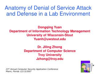 Anatomy of Denial of Service Attack and Defense in a Lab Environment