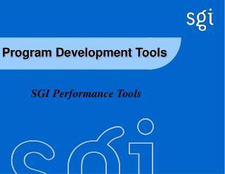 Program Development Tools