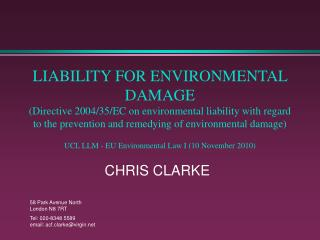 CHRIS CLARKE 58 Park Avenue North London N8 7RT Tel: 020-8348 5589 email: acf.clarke@virgin.net