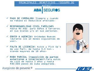"""PRINCIPALES  BENEFICIOS  """"SEGURO DE AUTOS"""""""