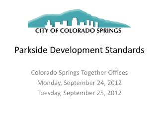 Parkside Development Standards