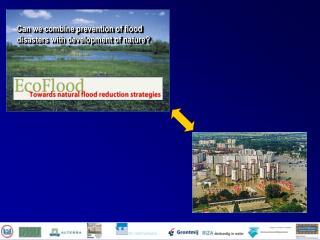 Can we combine prevention of flood disasters with development of nature?