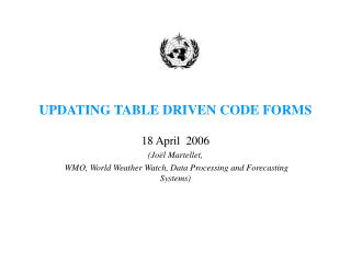 UPDATING TABLE DRIVEN CODE FORMS