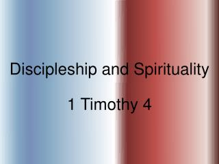 Discipleship and Spirituality