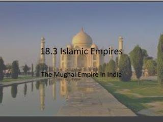 18.3 Islamic Empires
