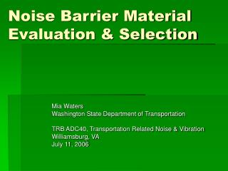 Noise Barrier Material Evaluation  Selection