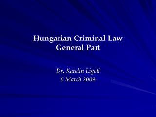 Hungarian Criminal Law General Part