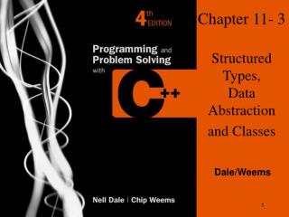 Chapter 11- 3 Structured Types, Data Abstraction and Classes