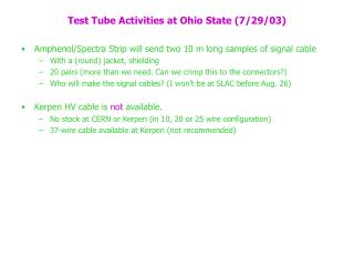 Test Tube Activities at Ohio State (7/29/03)