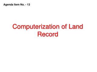 Computerization of Land Record