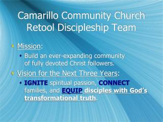 Camarillo Community Church Retool Discipleship Team