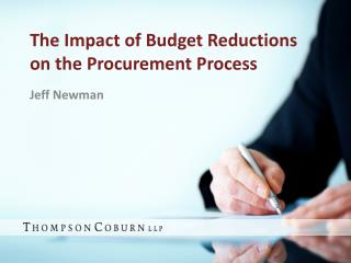 The Impact of Budget Reductions on the Procurement Process