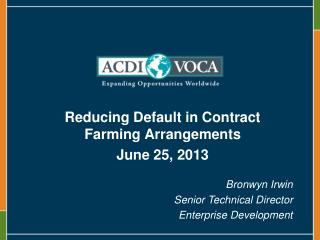 Reducing Default in Contract Farming  Arrangements June 25, 2013