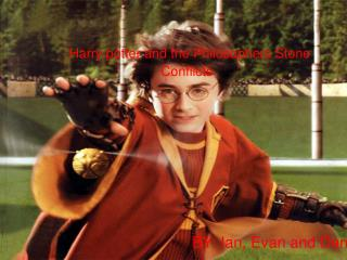 Harry potter and the Philosophers Stone Conflicts