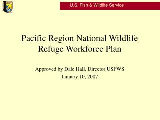 Pacific Region National Wildlife Refuge Workforce Plan