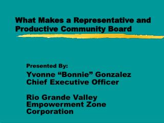 What Makes a Representative and Productive Community Board