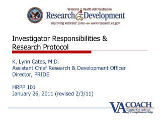 Investigator Responsibilities &    Research Protocol