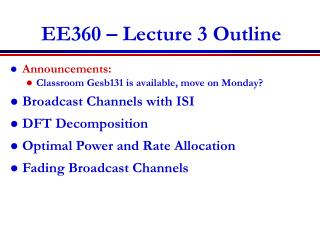 EE360 � Lecture 3 Outline