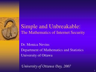 Simple and Unbreakable: The Mathematics of Internet Security