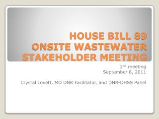 HOUSE BILL 89 ONSITE WASTEWATER STAKEHOLDER MEETING