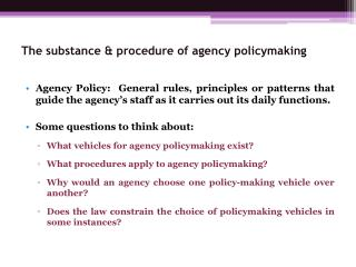 The substance & procedure of agency policymaking