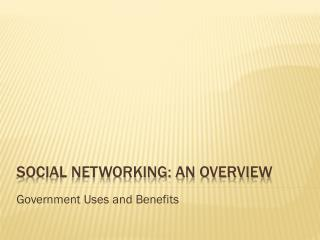 Social Networking: An Overview