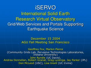 iSERVO International Solid Earth  Research Virtual Observatory Grid/Web Services and Portals Supporting Earthquake Scie