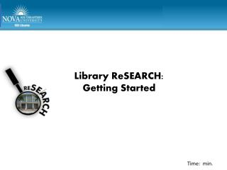 Library  ReSEARCH : Getting Started