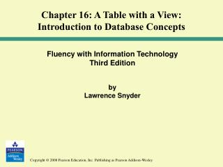 Fluency with Information Technology Third Edition by  Lawrence Snyder
