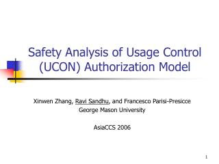 Safety Analysis of Usage Control (UCON) Authorization Model