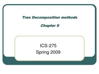 Tree Decomposition methods Chapter 9