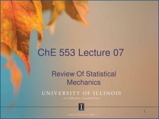 ChE 553 Lecture 07