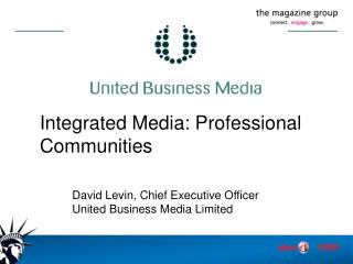 Integrated Media: Professional Communities