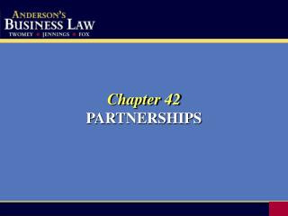 Chapter 42 PARTNERSHIPS