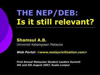 THE NEP/DEB:  Is it still relevant?