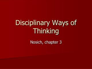 Disciplinary Ways of Thinking