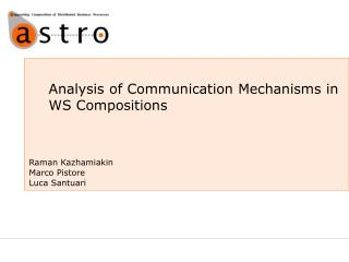 Analysis of Communication Mechanisms in WS  C ompositions