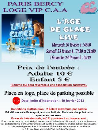 Prix de l'entrée :  Adulte 10 € Enfant 5 €