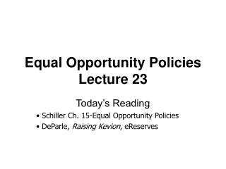 Equal Opportunity Policies Lecture 23