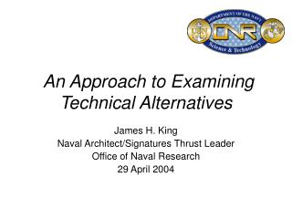 An Approach to Examining Technical Alternatives