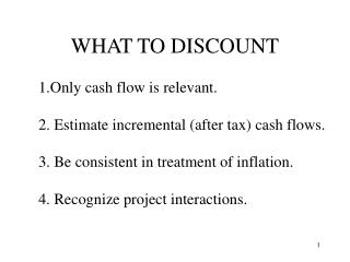 WHAT TO DISCOUNT